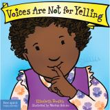 Best Behavior®Board Book: Voices Are Not for Yelling