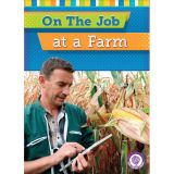 On the Job at a Farm