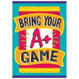 BRING YOUR A+ GAME ARGUS® Poster