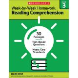 Week-by-Week Homework: Reading Comprehension, Grade 3