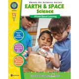 Hands-On Science STEAM-Based Learning, Earth & Space Science