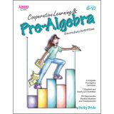 Cooperative Learning, Pre-Algebra, Grades 6-10