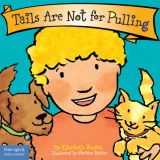Best Behavior® Board Book: Tails Are Not for Pulling