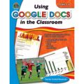 Using Google Docs in the Classroom, Grades 6-8