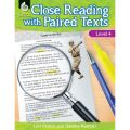 Close Reading with Paired Texts, Level 4