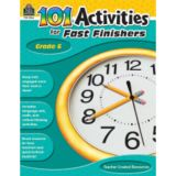 101 Activities for Fast Finishers, Grade 6