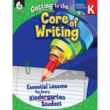Getting to the Core of Writing, Grade K