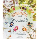Margaret Wise Brown Pictures Books, Sunshine and Snowballs