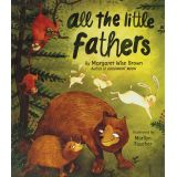 Margaret Wise Brown Pictures Books, All the Little Fathers
