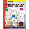Moving Ahead With Book Reports, Grades 3-4