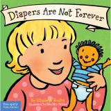 Best Behavior® Board Book: Diapers Are Not Forever