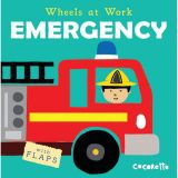 Wheels at Work Board Books, Emergency