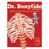Dr. Bonyfide Presents Bones of the Rib Cage and Spine, Book 3