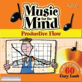 Music for the Mind CDs, Productive Flow