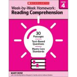 Week-by-Week Homework: Reading Comprehension, Grade 4