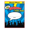 Superhero Smart Start Handwriting Series, Story Book, Grades 1-2