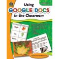 Using Google Docs in the Classroom, Grades 4-5