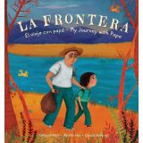 La Frontera: My Journey with Papa, Bilingual