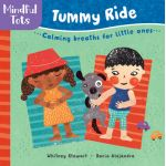 Mindful Tots Board Book: Tummy Ride