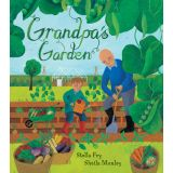 Growing Up Green: Grandpa's Garden