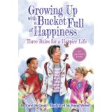 Growing Up with a Bucket Full of Happiness, 10th Anniversay Edition