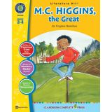 M.C. Higgins, the Great Literature Kit™, Grades 3-4