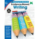 Applying the Standards: Evidence-Based Writing, Grade K