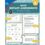 Instant Assessments for Data Tracking: Math, Grade K
