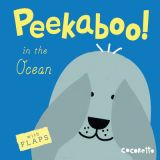 Peekaboo! Board Books, In the Ocean!