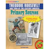 Primary Sources, Theodore Roosevelt and Turn of the Century America