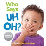 Baby Mirror Who Says Uh Oh? Board Book