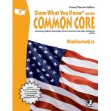 Show What You Know® on the Common Core Parent/Teacher Edition: Mathematics, Grade 7