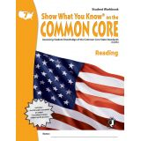 Show What You Know® on the Common Core Student Workbook: Reading, Grade 7