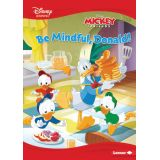 Be Mindful, Donald! A Mickey & Friends Story