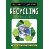 Matters of Opinion, Recycling