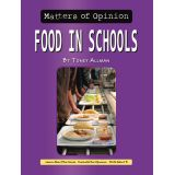 Matters of Opinion, Food in Schools