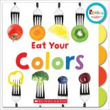 Rookie Toddler® Board Book, Eat Your Colors