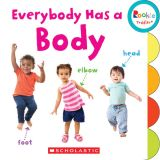 Rookie Toddler® Board Book, Everybody Has a Body