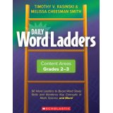 Daily Word Ladders: Content Areas, Grades 2-3