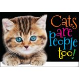 Cats are People too! ARGUS® Poster