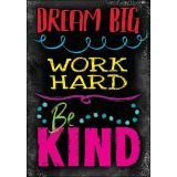 Dream Big, Word Hard, Be Kind ARGUS® Poster