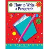 How to Write a Paragraph, Grades 6–8