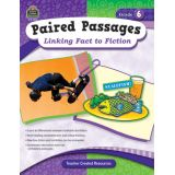 Paired Passages: Linking Fact to Fiction, Grade 6