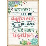 Rustic Bloom We May All Be Different, but in This Class We Grow Together Positive Poster
