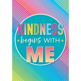 Colorful Vibes Kindness Begins With Me Posters