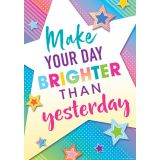 Colorful Vibes Make Your Day Brighter Than Yesterday Poster