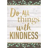 Eucalyptus Do All Things With Kindness Positive Poster