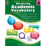 Know the Lingo! Mastering Academic Vocabulary, Grade 4