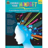Change Your Mindset: Growth Mindset Activities for the Classroom, Grades 3–4