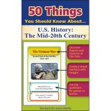 50 Things You Should Know About U.S. History: The Mid-20th Century
